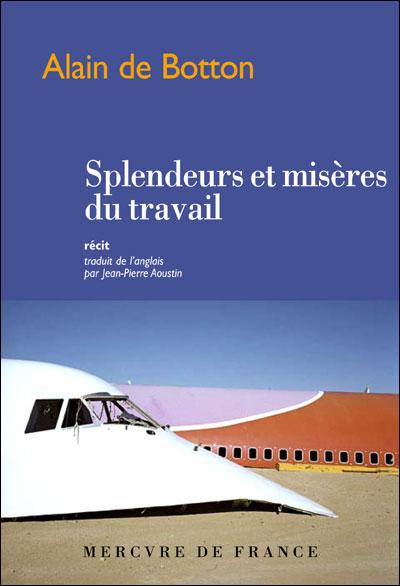 [Multi]  Splendeurs et misères du travail - Alain de Botton